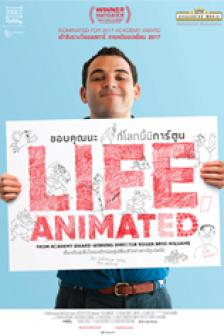 Life, Animated - ขอบคุณนะที่โลกนี้มีการ์ตูน