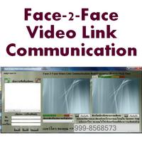 Face-2-Face Video Link Communication (โปรแกรมวีดีโอลิงค์ สายพันธุ์ไทย)