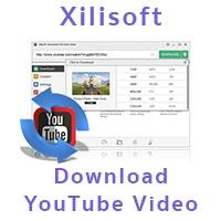Xilisoft Download YouTube Video (โปรแกรมดาวน์โหลดวีดีโอ จาก Youtube ฟรี)